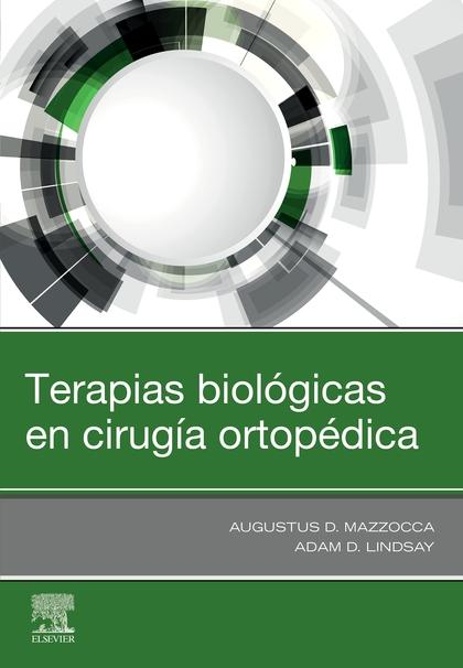 TERAPIAS BIOLÓGICAS EN CIRUGÍA ORTOP?DICA