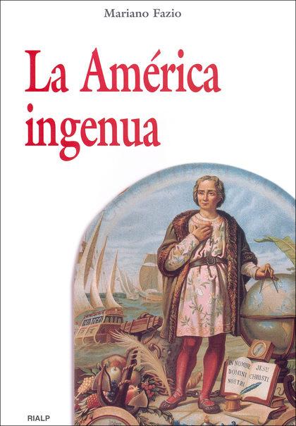 LA AMÉRICA INGENUA