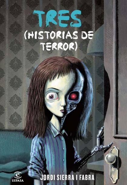 TRES. HISTORIAS DE TERROR