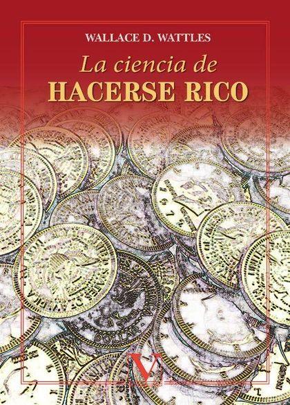 LA CIENCIA DE HACERSE RICO.