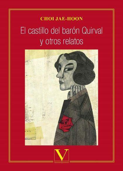 EL CASTILLO DEL BARÓN QUIRVAL Y OTROS RELATOS.