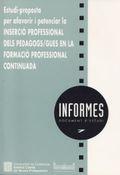 INSERCIÓ PROFESSIONAL DELS PEDAGOGS/GUES EN LA FORMACIÓ PROFESSIONAL CONTINUADA