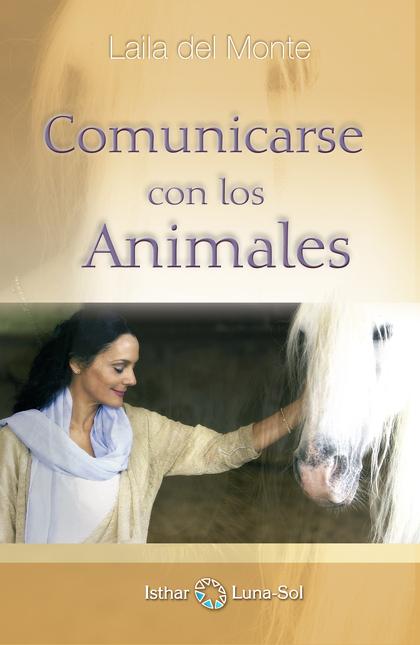 COMUNICARSE CON LOS ANIMALES