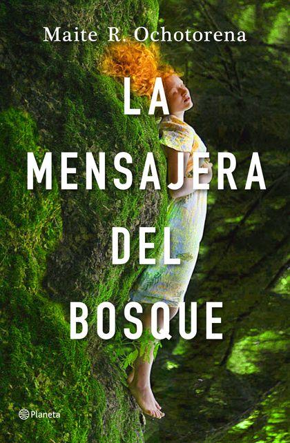 LA MENSAJERA DEL BOSQUE.