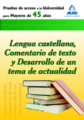 MAYORES 45 AÑOS LENGUA CASTELLANA COMENTARIO DE TEXTO