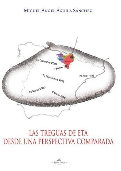 LAS TREGUAS DE ETA DESDE UNA PERSPECTIVA COMPARADA