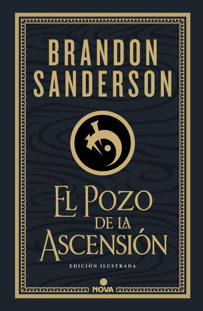 EL POZO DE LA ASCENSIÓN (NACIDOS DE LA BRUMA-MISTBORN [EDICIÓN ILUSTRADA] 2).