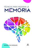 TECNICAS PARA MEJORAR LA MEMORIA -