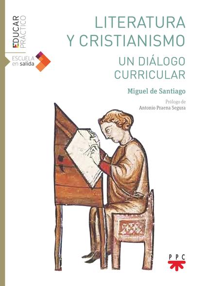 LITERATURA Y CRISTIANISMO. UN DIÁLOGO. UN DIÁLOGO CURRICULAR