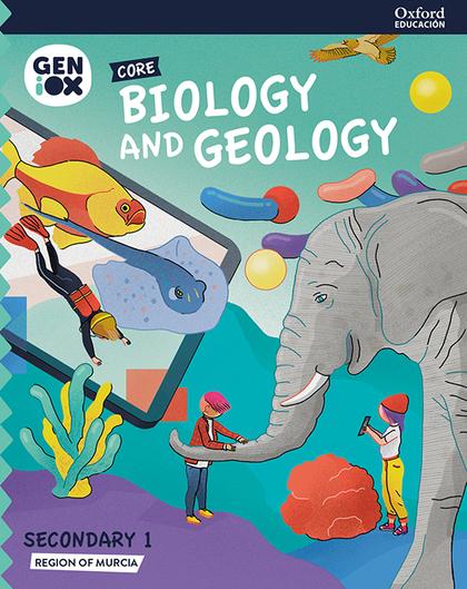 BIOLOGY & GEOLOGY 1º ESO. GENIOX CORE BOOK (MURCIA)