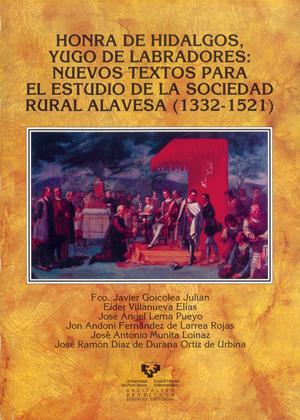 HONRA DE HIDALGOS, YUGO DE LABRADORES: NUEVOS TEXTOS PARA EL ESTUDIO D