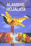 EL LIBRO DE LAS MANUALIDADES CON ALAMBRE Y HOJALATA