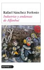 INDUSTRIAS Y ANDANZAS DE ALFANHUÍ.