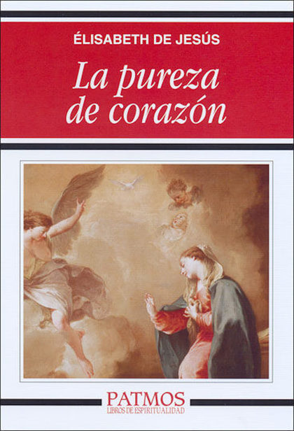 LA PUREZA DE CORAZÓN