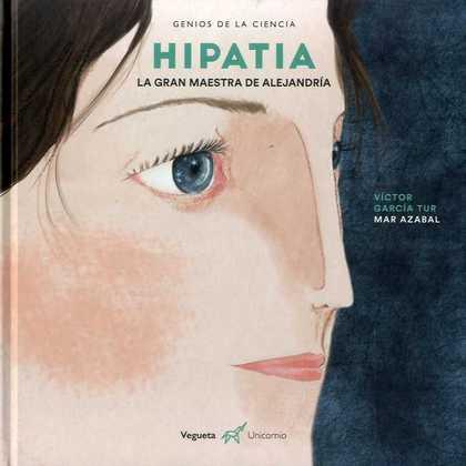 HIPATIA. LA GRAN MAESTRA DE ALEJANDRÍA.