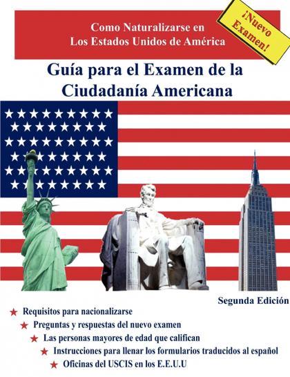 GUA PARA EL EXAMEN DE LA CIUDADANA AMERICANA, SEGUNDA EDICIN