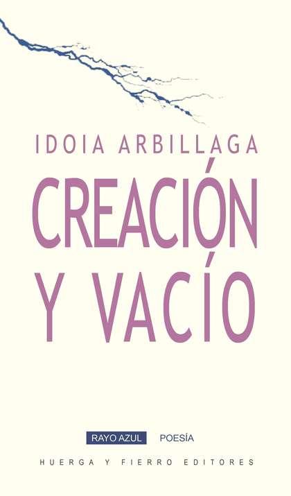 CREACIÓN Y VACÍO.