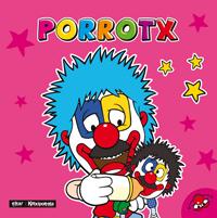 PIRRITX PORROTX MARIMOTOTS. PORROTX