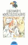 SEÑOR EMPASTE Y EL MONSTRUO DE LOS DIEZ MIL DIENTES