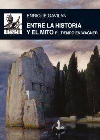 ENTRE LA HISTORIA Y EL MITO. EL TIEMPO EN WAGNER