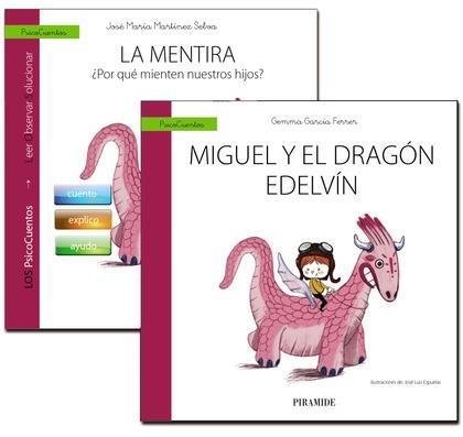GUÍA: LA MENTIRA + CUENTO: MIGUEL Y EL DRAGÓN EDELVÍN.
