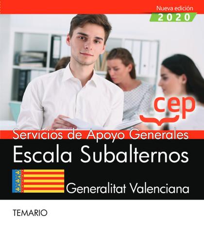 SERVICIOS DE APOYO GENERALES. ESCALA SUBALTERNOS. GENERALITAT VALENCIANA. TEMARI.