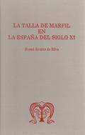 LA TALLA DE MARFIL EN LA ESPAÑA DEL SIGLO XI