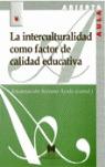 LA INTERCULTURALIDAD COMO FACTOR DE CALIDAD EDUCATIVA
