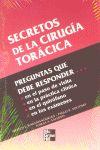 SECRETOS DE LA CIRUGIA TORACICA