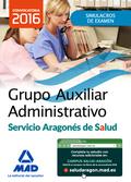 AUXILIAR ADMINISTRATIVO, SERVICIO ARAGONÉS DE SALUD. SIMULACROS DE EXAMEN