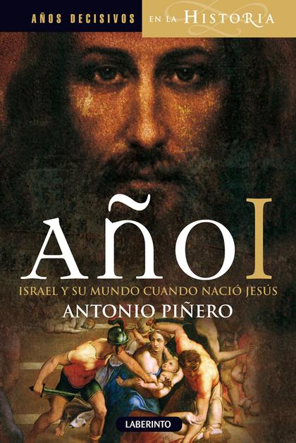 AÑO I. ISRAEL Y SU MUNDO CUANDO NACIÓ JESÚS.