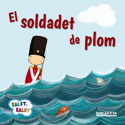 EL SOLDADET DE PLOM