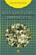 INVESTIGACIÓN CUALITATIVA: COMPRENDER Y ACTUAR
