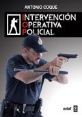 INTERVENCIÓN OPERATIVA POLICIAL.