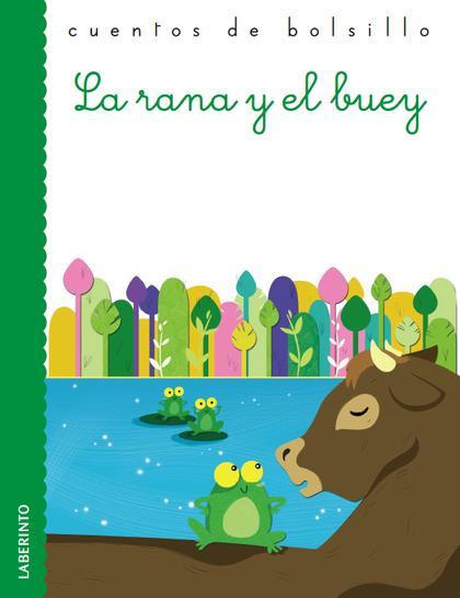 LA RANA Y EL BUEY.