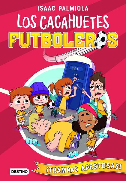 LOS CACAHUETES FUTBOLEROS 2. ¡TRAMPAS APESTOSAS!.
