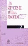 LOS SERVICIOS DE AYUDA A DOMICILIO: PLANIFICACIÓN Y GESTIÓN DE CASOS.