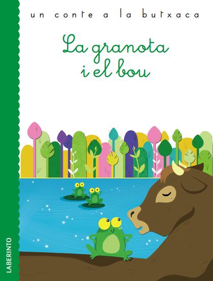 LA GRANOTA I EL BOU.