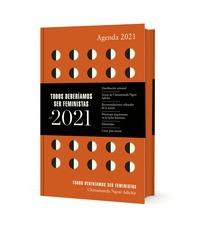 AGENDA 2021 TODOS DEBER?AMOS SER FEMINISTAS