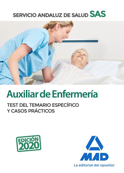 AUXILIAR DE ENFERMERÍA DEL SERVICIO ANDALUZ DE SALUD. TEST DEL TEMARIO ESPECÍFIC.