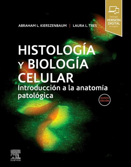 HISTOLOGÍA Y BIOLOGÍA CELULAR (5ª ED.).