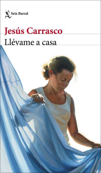 LLÉVAME A CASA.