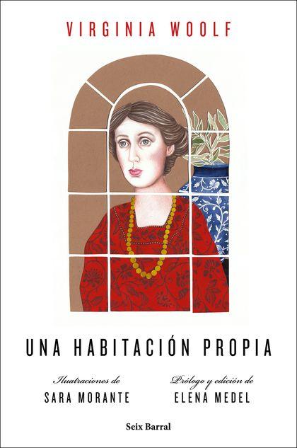 UNA HABITACIÓN PROPIA (EDICIÓN ILUSTRADA). ILUSTRACIONES DE SARA MORANTE