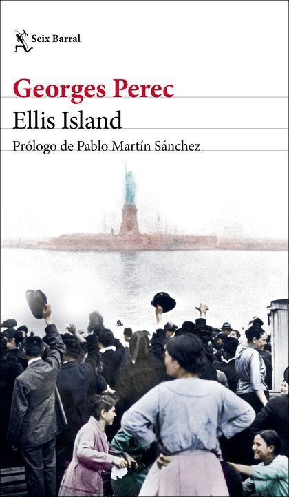 ELLIS ISLAND. PRÓLOGO DE PABLO MARTÍN SÁNCHEZ
