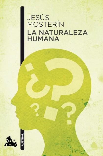 LA NATURALEZA HUMANA.