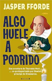 THURSDAY NEXT. ALGO HUELE A PODRIDO