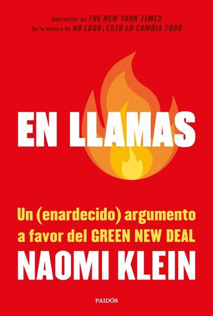 EN LLAMAS. UN (ENARDECIDO) ARGUMENTO A FAVOR DEL GREEN NEW DEAL