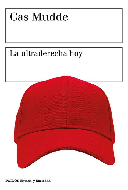 LA ULTRADERECHA HOY.