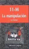 11-M, LA MANIPULACIÓN
