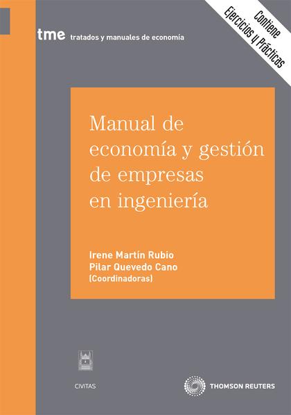 MANUAL DE ECONOMÍA Y GESTIÓN DE EMPRESAS EN INGENIERÍA